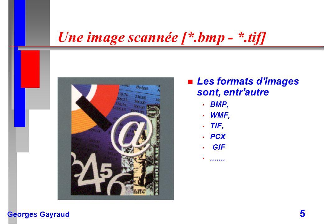 Une image scannée [*.bmp - *.tif]